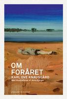 Om foråret - Karl Ove Knausgård