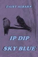 Ip Dip Sky Blue - Daisy Albarn