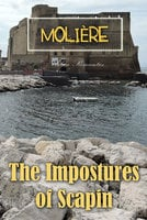 The Impostures of Scapin - Molière