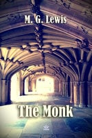 The Monk: A Romance - M.G. Lewis