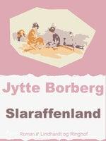 Slaraffenland - Jytte Borberg