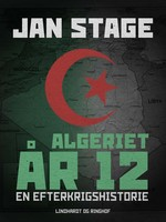 Algeriet år 12 - Jan Stage