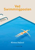 Ved swimmingpoolen - Kirsten Højland