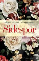 Sidespor - Marianne Rohweder, Mette Rosenkrantz Holst