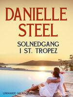 Solnedgang i St. Tropez - Danielle Steel