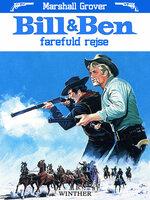 Bill og Ben - farefuld rejse - Marshall Grover