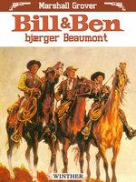 Bill og Ben bjærger Beaumont - Marshall Grover
