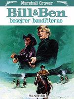 Bill og Ben besejrer banditterne - Marshall Grover