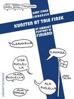 Kunsten at tale finsk: Et kærligt portræt af Finland - Gert Lynge Sørensen