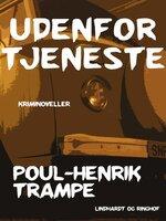 Udenfor tjeneste - Poul-Henrik Trampe