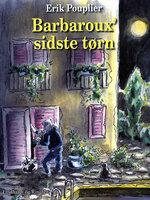 Barbaroux sidste tørn - Erik Pouplier