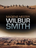 Magiens mester - Wilbur Smith