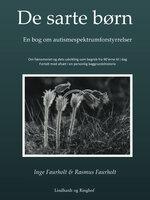 De sarte børn - Rasmus Faurholt, Inge Faurholt