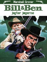 Bill og Ben jagter jægerne - Marshall Grover