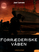 Forræderiske våben - Jan Larson