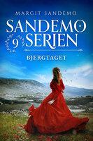 Sandemoserien 09 - Bjergtaget - Margit Sandemo