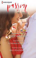 Askepot ved et uheld / Kongelig romance / Brud på kontrakt - Elizabeth Bevarly, Yvonne Lindsay, Jules Bennett