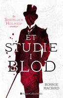 Et studie i blod - Bonnie MacBird