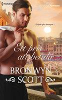 Ett pris att betala - Bronwyn Scott