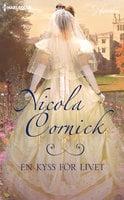 En kyss för livet - Nicola Cornick