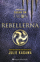 Rebellerna - Julie Kagawa