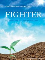 Fighter: At kæmpe med OCD, sorg og systemet - Lisbeth Gade Mikkelsen