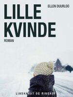 Lille kvinde - Ellen Duurloo