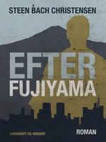 Efter Fujiyama - Steen Bach Christensen