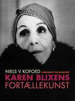 Karen Blixens fortællekunst - Niels V. Kofoed