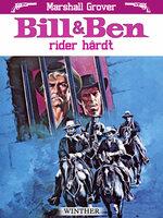 Bill og Ben rider hårdt - Marshall Grover