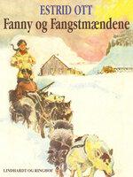 Fanny og Fangstmændene - Estrid Ott