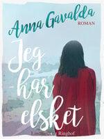 Jeg har elsket - Anna Gavalda