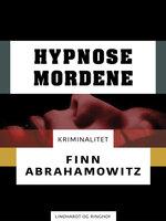 Hypnosemordene - Finn Abrahamowitz