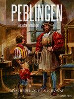 Peblingen Villads og andre fortællinger - P. Falk Rønne,Ada Hensel