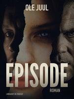 Episode - Ole Juul