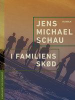 I familiens skød - Jens Michael Schau