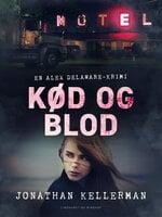 Kød og blod - Jonathan Kellerman