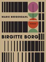 Birgitte Borg - Marie Bregendahl