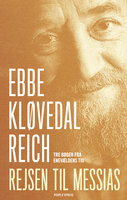 Rejsen til Messias - Ebbe Kløvedal Reich