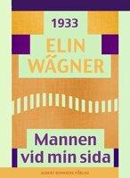 Mannen vid min sida - Elin Wägner