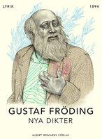 Nya dikter - Gustaf Fröding