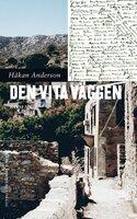 Den vita väggen - Håkan Anderson