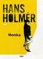 Monika : Polisroman - Hans Holmér