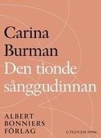 Den tionde sånggudinnan - Carina Burman