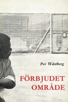 Förbjudet område - Per Wästberg