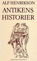 Antikens historier - Alf Henrikson