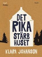 Det rika stärbhuset - Klara Johanson