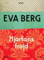 Hjärtans fröjd - Eva Berg