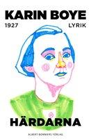 Härdarna - Karin Boye