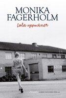 Lola uppochner - Monika Fagerholm